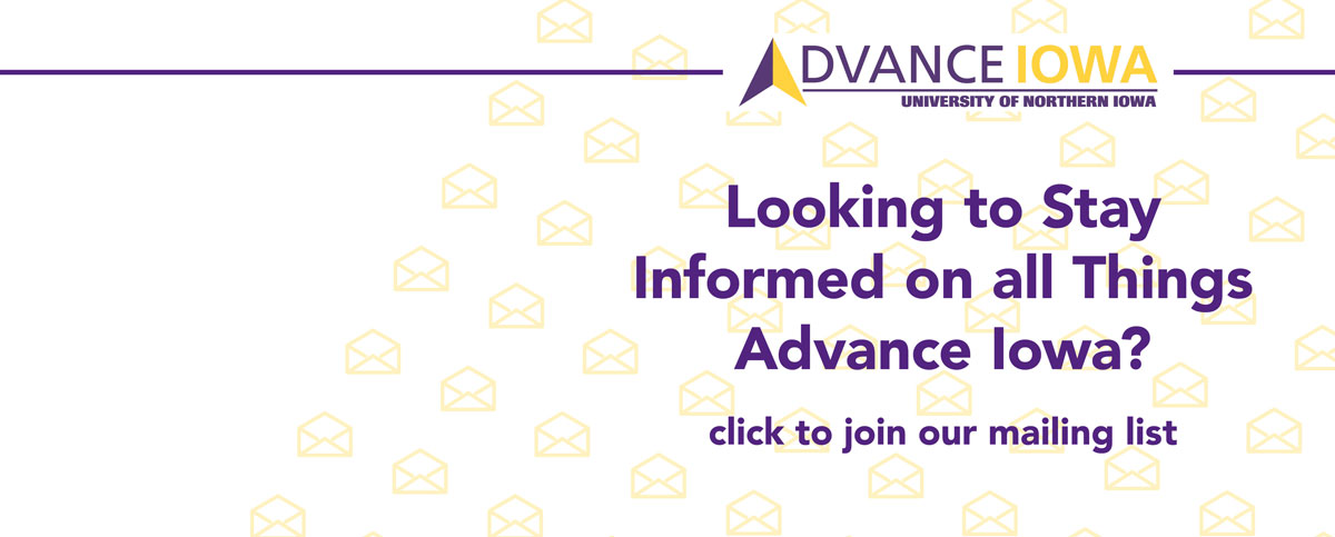 Looking to stay informed on all things Advance Iowa? Join our mailing list today!